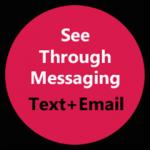 See Through Messaging, ver y escribir a la vez