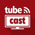 tubecast