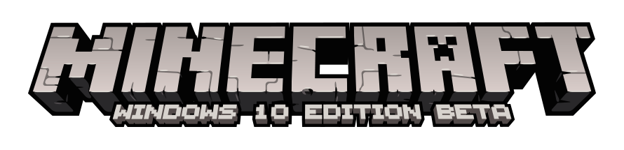 Minecraft: Windows 10 Edition Beta