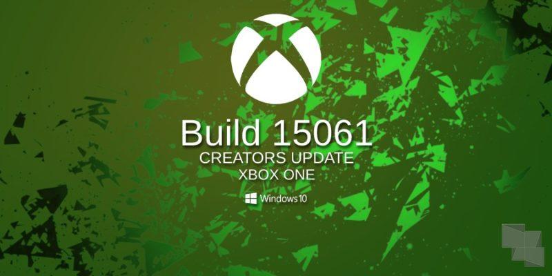 Build 15061 Xbox One Insider