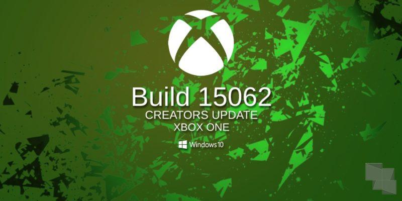 Build 15062, disponible en el anillo Alpha de Xbox One Insider Preview [Actualizado: También en el Beta y 3]