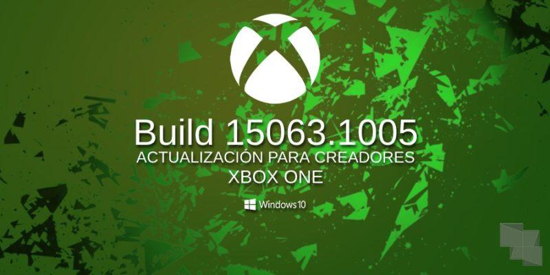 Build 15063.1005 Xbox One Insider