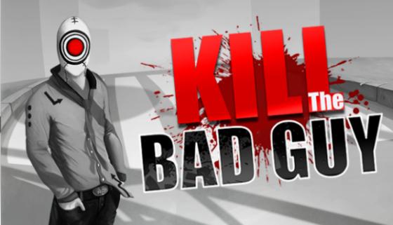 Kill The Bad Guy, ¡mata a todos los malos!