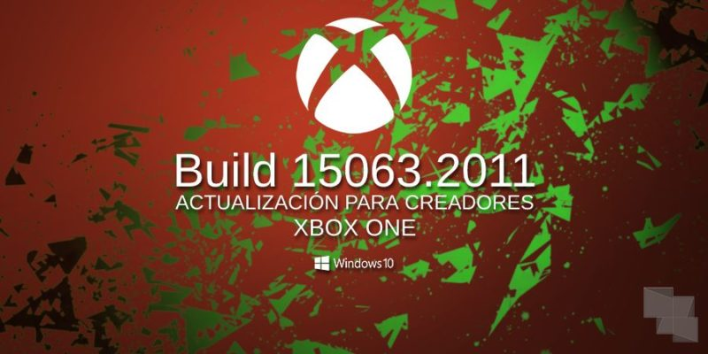 El anillo Alpha ya puede descargar la Build 15063.2011 en Xbox One Insider [Actualizado: Y en el anillo 3]