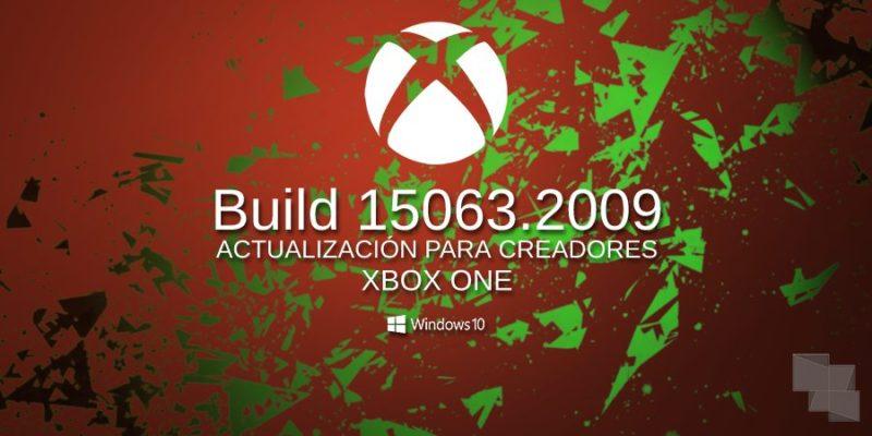 Build 15063.2009 Xbox One Insider