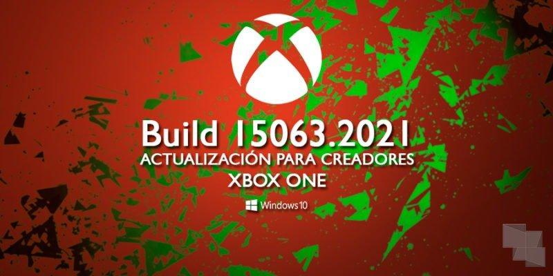 Build 15063.2021 de Xbox One Insider Preview, ya disponible en el Anillo 4