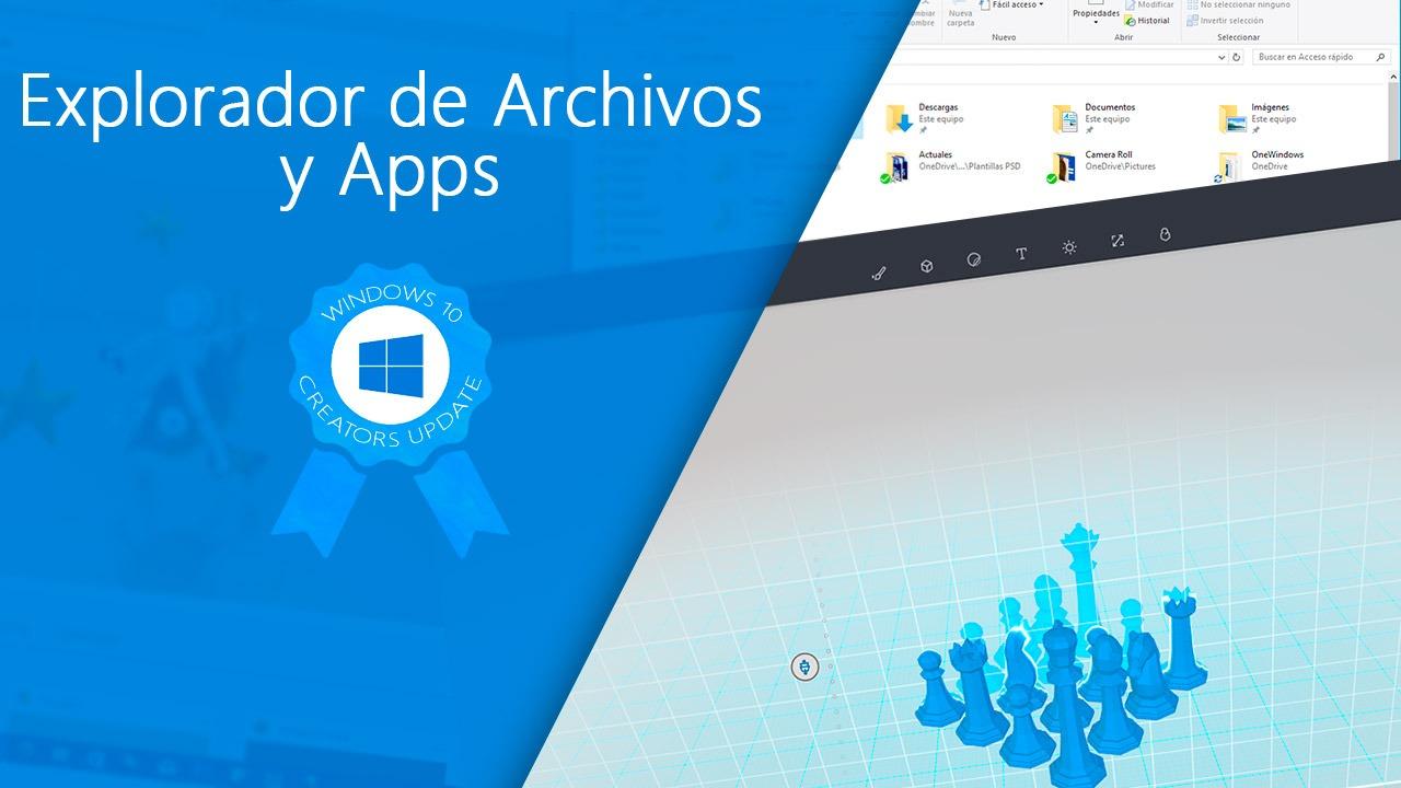 Novedades de Explorador de Archivos y Aplicaciones en Windows 10 Creators Update