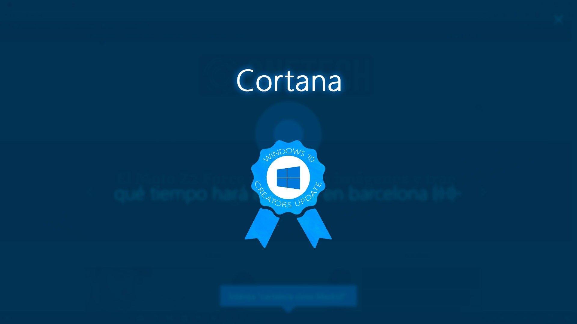 Cortana: Todas las novedades de la Creators Update de Windows 10
