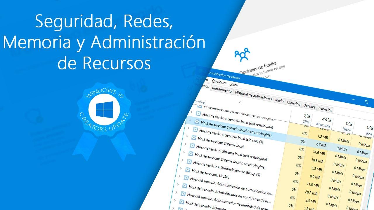 Todas las novedades de Seguridad, Redes, Memoria y Administración de Recursos en la Creators Update de Windows 10