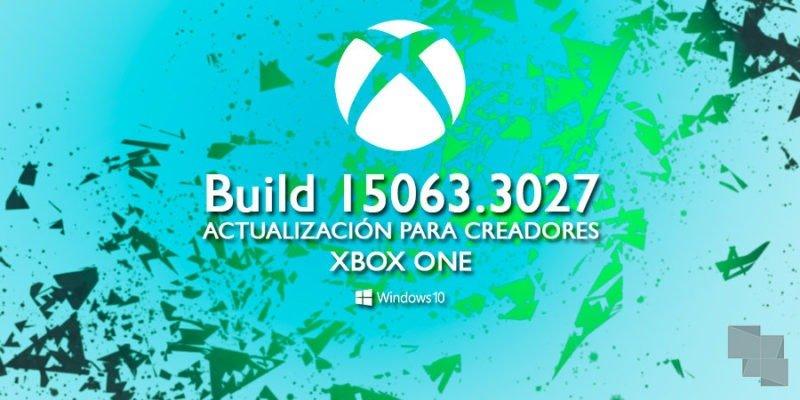 Se mueve el anillo Alpha de Xbox One Insider Preview con la Build 15063.3027