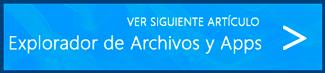 Ver siguiente artículo (Explorador de Archivos y Aplicaciones)