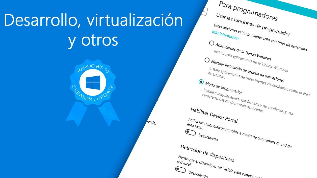 Todas las novedades para desarrollo, virtualización y otros en la Creators Update de Windows 10