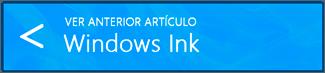 Ver anterior artículo (Windows Ink)