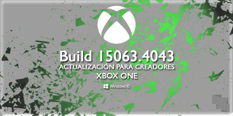 Build 15063.4043 ya disponible en el anillo alpha del programa Xbox One Insider Preview [Actualizado: Ahora en el anillo Beta]