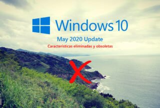 Características eliminadas y obsoletas en Windows 10 May 2020 Update