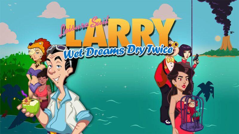 Leisure-Larry-Wet-Dreams-Dry-Twice